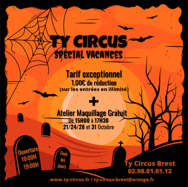 Ty Circus Brest, Halloween