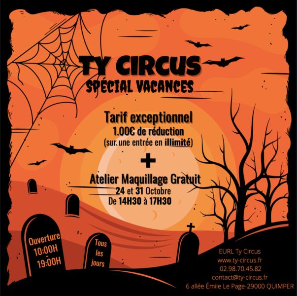 Ty Circus Quimper, Halloween