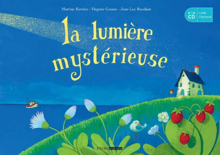 Conte musical La lumière mystérieuse (sortie juin 2021)